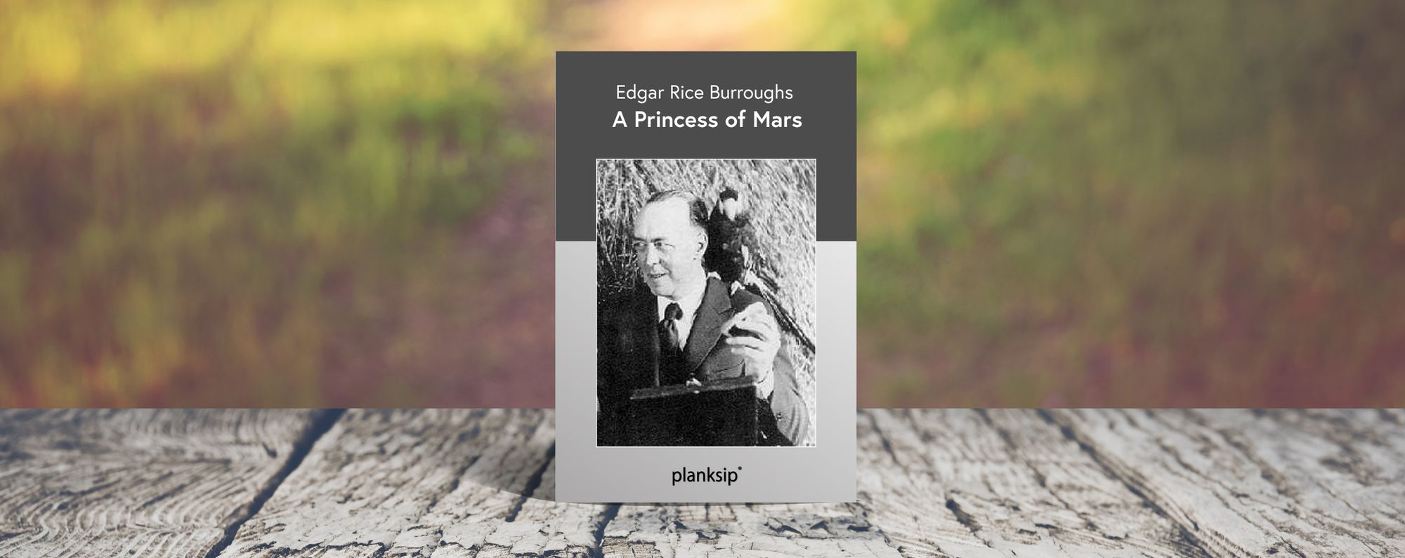 A Princess of Mars by Edgar Rice Burroughs (1875-1950). Published by planksip