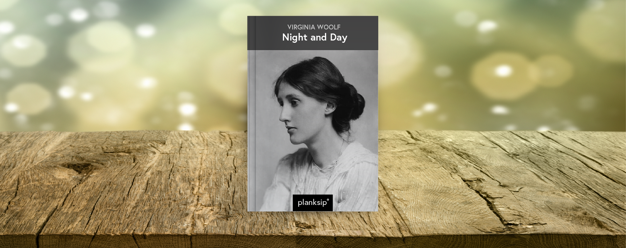 Night and Day by Virginia Woolf (1882-1941). Published by planksip